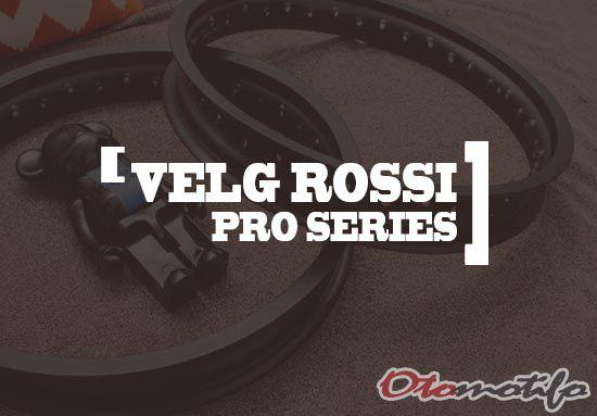 Harga Velg Rossi Pro Series
