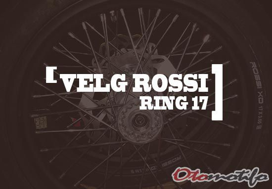 Harga Velg Rossi Ring 17