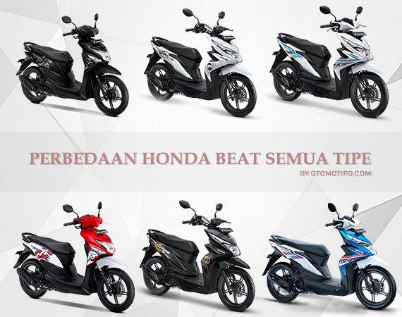 Perbedaan Motor Beat Semua Tipe