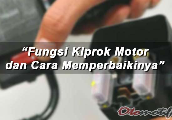 Fungsi Kiprok Motor