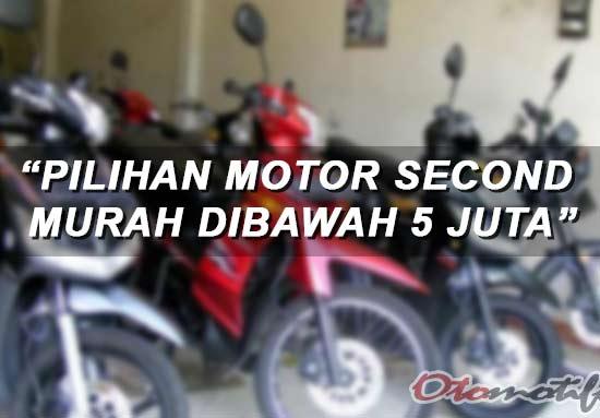 Daftar Harga Motor Second Murah