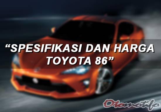 Spesifikasi dan Harga Toyota 86