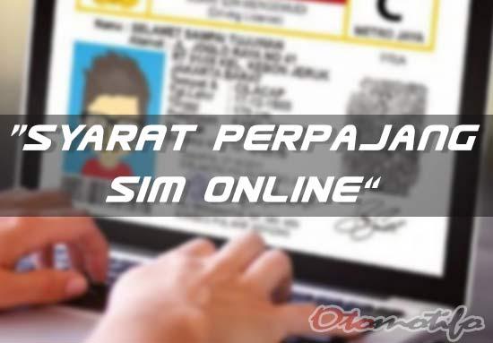 Inilah Syarat Perpanjangan SIM Secara Online