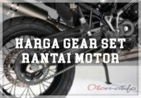 Daftar Harga Gear Set Motor