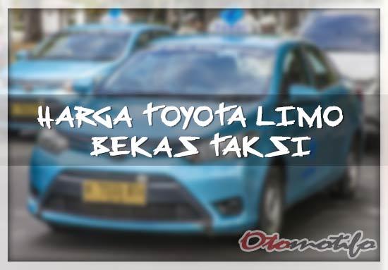 Harga Toyota Limo Harga Toyota Limo Bekas Taksi