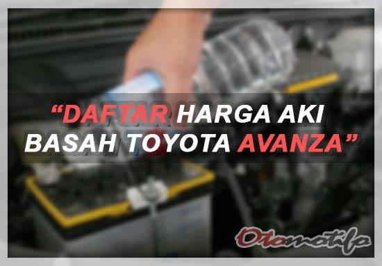 Harga Aki Toyota Avanza Basah