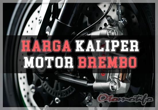 Harga Kaliper Motor Brembo