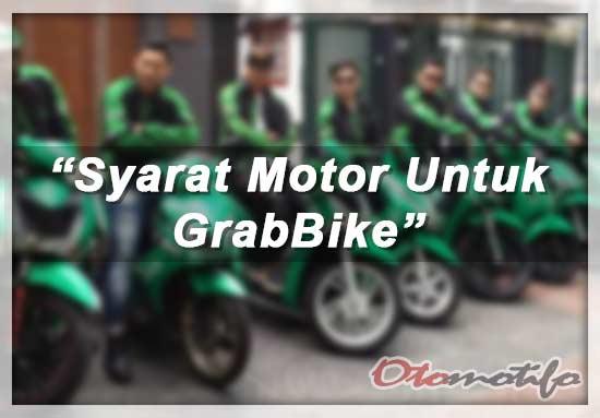 Syarat Motor GrabBike
