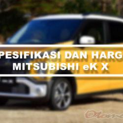 Spesifikasi dan Harga Mitsubishi eK X