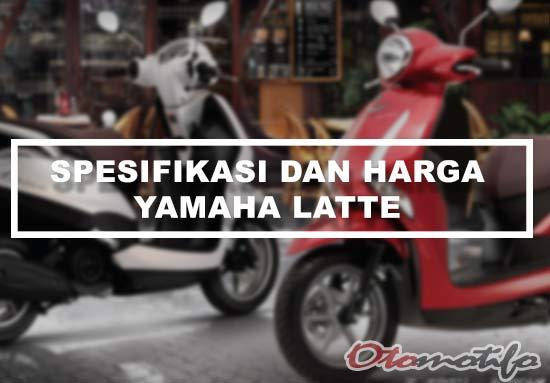 Spesifikasi dan Harga Yamaha Latte