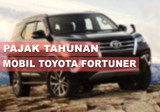 Pajak Toyota Fortuner Pertahun
