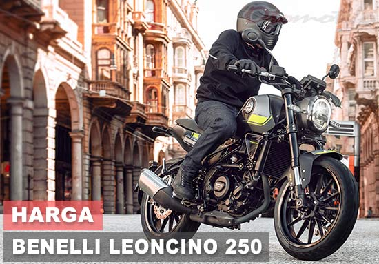 Harga Benelli Leoncino 250