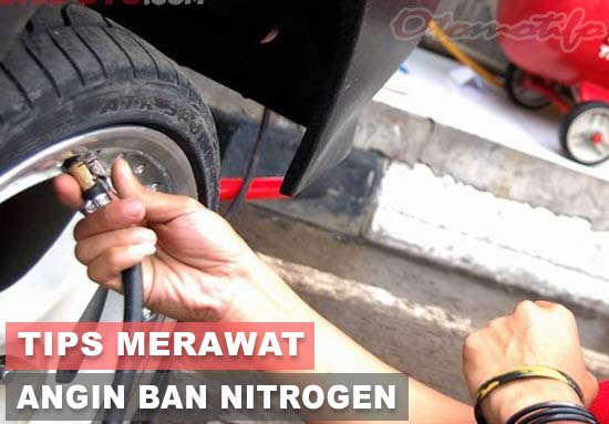 Tips Merawat Angin Ban Nitrogen