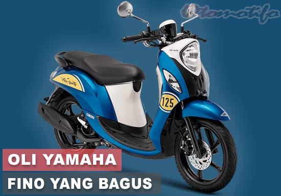 Oli Yamaha Fino Terbaik