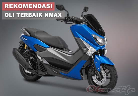 Rekomendasi Oli Terbaik Yamaha NMAX