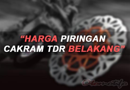 Harga Piringan Cakram TDR Belakang.j