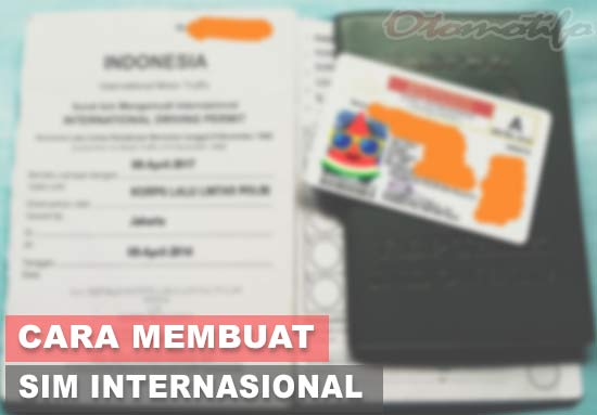 Cara Membuat SIM Internasional