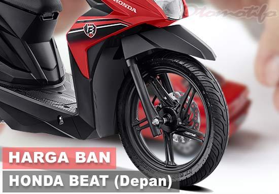 Harga Ban Motor Beat Depan