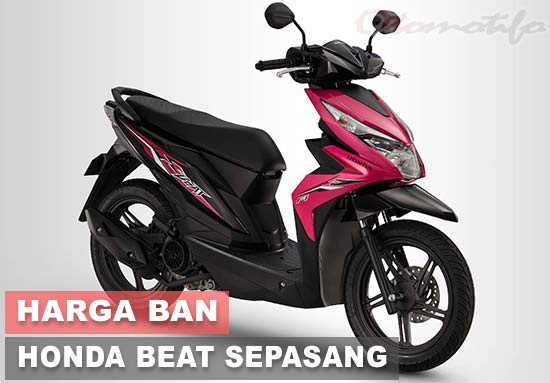 Harga Ban Motor Beat Sepasang