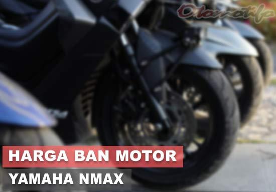 Harga Ban NMAX