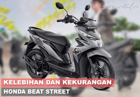 11 Kelebihan Dan Kekurangan Honda Beat Street Otomotifo