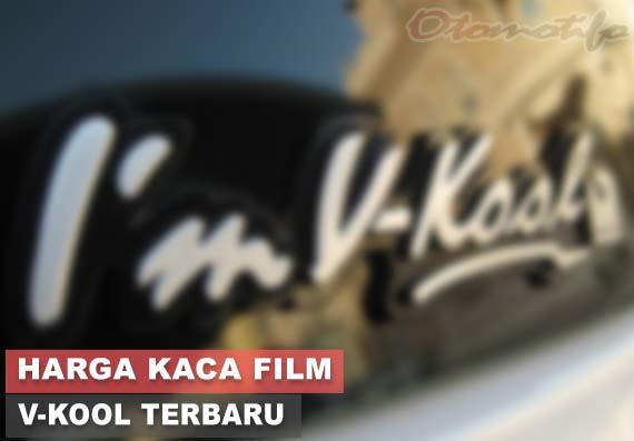 Harga Kaca Film V-Kool