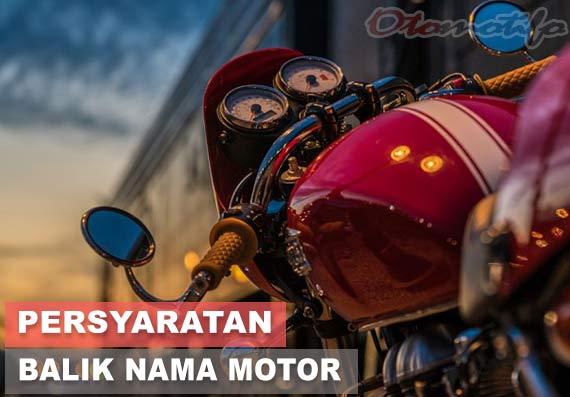 Syarat Balik Nama Motor