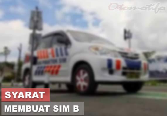 Syarat Membuat SIM B