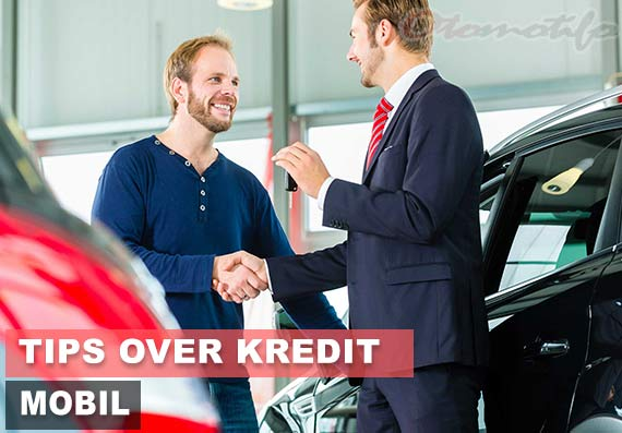Tips Over Kredit Mobil