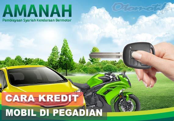 Cara Kredit Mobil di Pegadaian